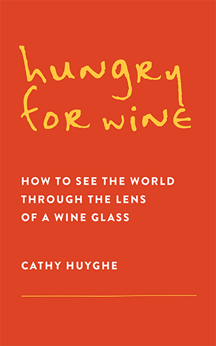 Hungry for Wine by Cathy Huyghe